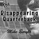 Brook Forest Voices Announces Audiobook Streaming of THE DISAPPEARING QUARTERBACK by Mike Boryla