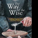 J. T. Sibley Releases THE WAY OF THE WISE