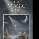 New Short-Story Collection THE MAGIC IQAL is Released