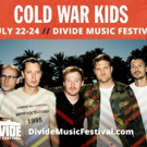 Cold War Kids to Headline Divide Music Festival This July