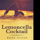 Rene Natan Narrates LEMONCELLA COCKTAIL