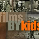 New Five-Part Documentary Series FILMS BYKIDS to Premiere on Thirteen, 1/24