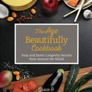 'The Age Beautifully Cookbook' Wins Gourmand Award