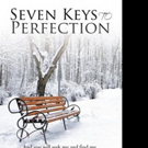SEVEN KEYS TO PERFECTION is Released