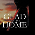 Lilly Rose Shares GLAD TO BE HOME