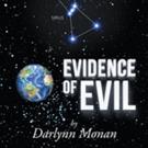 Darlynn Monan Pens 'Evidence of Evil'