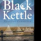 Jason Leclerc Releases Second Book, BLACK KETTLE