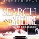 Marc Hoberman Pens Memoir, SEARCH AND SEIZURE
