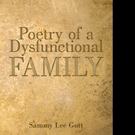 POETRY OF A DYSFUNCTIONAL FAMILY is Released