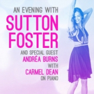 AN EVENING WITH SUTTON FOSTER at Charles Luney Auditorium