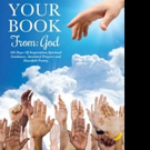 'YOUR BOOK From: God-366 Days of Inspiration, Spiritual Guidance, Anointed Prayers and Heartfelt Poetry' is Released