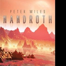 Peter Miles Releases NANDROTH