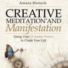 CREATIVE MEDITATION AND MANIFESTATION is Released