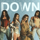 Fifth Harmony Returns With New Single 'Down' Feat. Gucci Mane