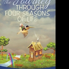 'The Journey Through Four Seasons of Life' is Released