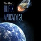 Vladimir Mavar Announces RUBIX APOCALYPSE