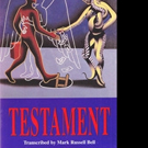 TESTAMENT by Mark Russell Bell is Released