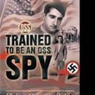 Helias Doundoulakis Shares TRAINED TO BE AN OSS SPY