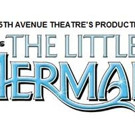 Tickets On Sale for Disney's THE LITTLE MERMAID at Old National Centre