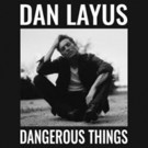 Dan Layus Confirms January & February Headline Tour