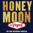 MTI Secures Rights to HONEYMOON IN VEGAS