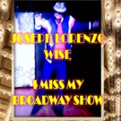 Joseph Lorenzo Wise to Release New Single 'I Miss My Broadway Show' on 6/1