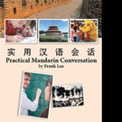 Frank Lee Releases 'Practical Mandarin Conversation'