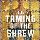 Shakespeare Theatre Moves TAMING OF THE SHREW Opening to Accommodate Helen Hayes Awards