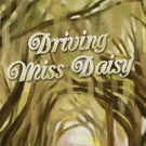Possum Point Players' DRIVING MISS DAISY Plays Final Weekend
