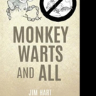 MONKEY WARTS AND ALL is Released