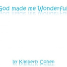 GOD MADE ME WONDERFUL is Released