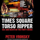 TIMES SQUARE TORSO RIPPER is Released