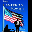 M. G. Montpelier Shares THIS AMERICAN MOMENT