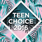 Second Wave of Nominations Announced for TEEN CHOICE 2016