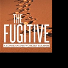 Walter Jung Pens THE FUGITIVE