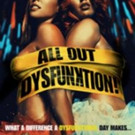Gravitas Ventures Acquires Worldwide Rights to Dark Comedy ALL OUT DYSFUNKTION!
