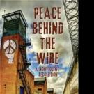 Founder of Peaceful Prison Movement Chronicles Experiences In New Memoir