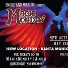 MAGIC MONDAY Returns This May at Santa Monica Playhouse