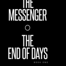 Gary Wilson Releases THE MESSENGER THE END OF DAYS