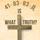H. L. Disciple Releases '41-83-83-0 A.D.: What is Truth?'