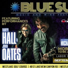 Rock & Roll Hall of Famers Daryl Hall & John Oates Headline 1st Annual Blue Sun Music & Wine Festival