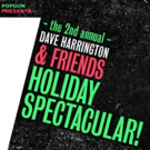 More Singers Join 2nd Annual Dave Harrington & Friends Holiday Spectacular at LPR, 12/13