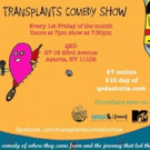 Transplants Comedy Show at QED Next Month