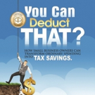 America's Top Certified Tax Coaches Launch Bestselling Book 'You Can Deduct THAT?'