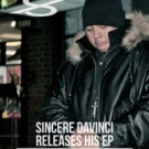 Sincere DaVinci Releases Latest EP 'Father of the Fall'