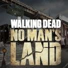 Experience the Zombie Apocalypse with THE WALKING DEAD: NO MAN'S LAND Mobile App