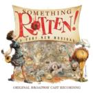 BWW CD Reviews: Ghostlight Records' SOMETHING ROTTEN! (Original Broadway Cast Recording) is a Gorgeous Capture of a Simplistic Musical