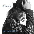 Ben Rosenblum's Debut Album 'Instead' ft. Billy Hart & Curtis Lundy Out 3/1