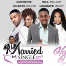 BWW Interview: Bill Bellamy, Chante Moore, LisaRaye McCoy, Carl Anthony Payne of MARRIED BUT SINGLE TOO at Music Hall Center