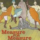MEASURE FOR MEASURE to Kick Off 2015 Kingsmen Shakespeare Festival This Weekend